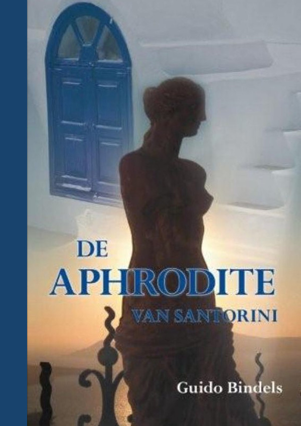 De Aphrodite van Santorini - Guido Bindels